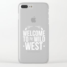 Wild West Collectible Welcome Wild West Clear iPhone Case