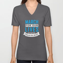 March for our lives Shirts and Hoodies Unisex V-Neck