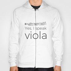 Yes, I speak viola (Glinka) Hoody