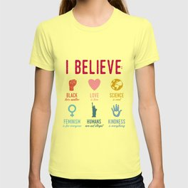 In This House We Believe T-shirt