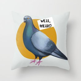 Pigeon Well hello trash dove Throw Pillow