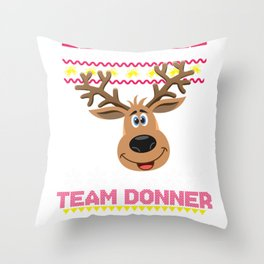 Team Donner Santa Reindeer Ugly graphic design Throw Pillow