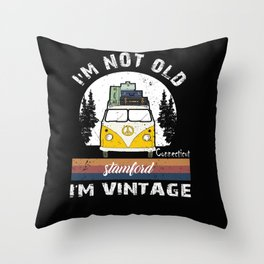 I'm Not Old I'm Vintage funny Connecticut Stamford Throw Pillow
