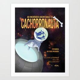 Cachorronauta Art Print