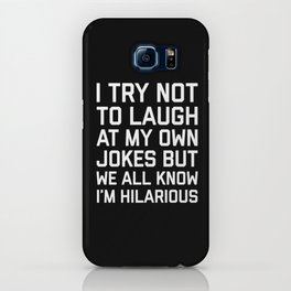 Laugh Own Jokes Funny Quote iPhone Case