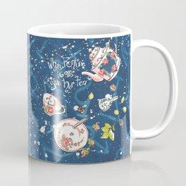 When fortune calls give her tea Coffee Mug