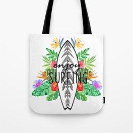 Enjoy surfing Tote Bag