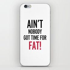 Time For Fat Funny Gym Quote iPhone & iPod Skin
