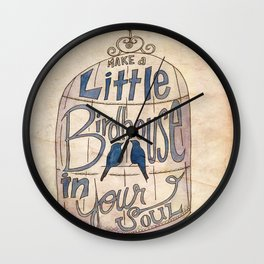 Make a Little Birdhouse in Your Soul Wall Clock