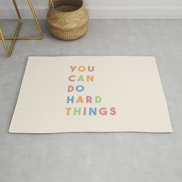 You Can Do Hard Things Rug
