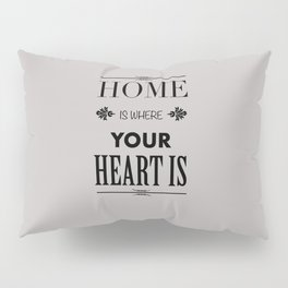 Home Heart grey - Typography Pillow Sham