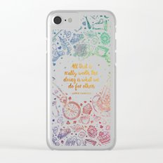 What we do for others - rainbow Clear iPhone Case