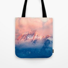 Stay Rocky Mountain High Tote Bag