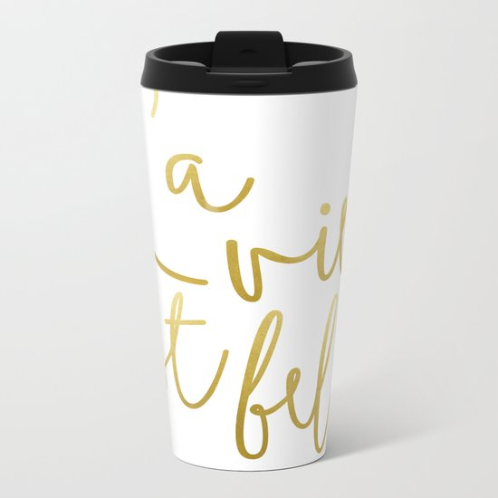 La vie est belle #society6 #typography #buyart Metal Travel Mug