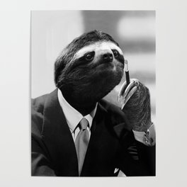 Gentleman Sloth smoking a cigarette Poster