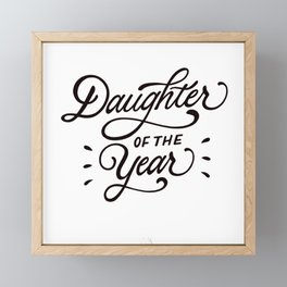 Daughter of the Year Framed Mini Art Print