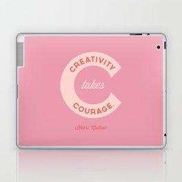 Creativity Takes Courage - Henri Matisse Quote Laptop & iPad Skin