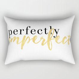 PERFECTLY IMPERFECT Rectangular Pillow
