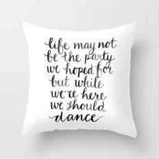 We should dance Throw Pillow