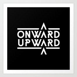 Onward Upward Art Print