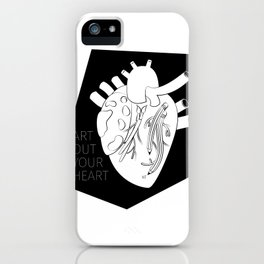 Art Out Your Heart iPhone Case