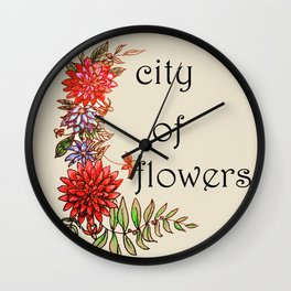 city of flowers . artwork Wall Clock