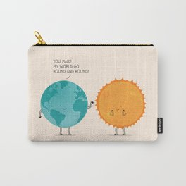 You make my world go round and round! Carry-All Pouch