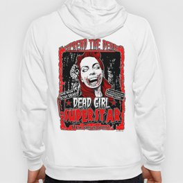 "DEAD GIRL SUPERSTAR ""SPREAD THE DEAD"" Hoody"