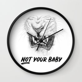 NOT Your Baby Wall Clock
