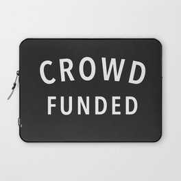 Crowd Funded Laptop Sleeve