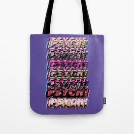 PSYSCH! Tote Bag