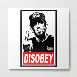 Disobey Randy Metal Print