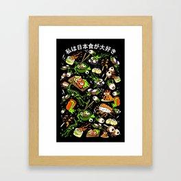 I Love Japanese Foods! Framed Art Print