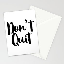 Don't Quit, Keep Going, Keep Pushing Forward, Success Quote Stationery Cards