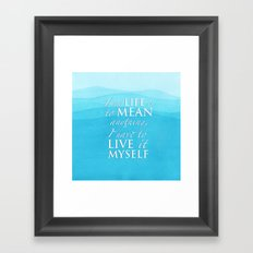 Live it myself - book quote from Percy Jackson and the Olympians Framed Art Print