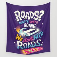 mcfly Wall Tapestries featuring We Don't Need Roads by Risa Rodil