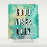 good vibes only Shower Curtains featuring Good Vibes Only by Crafty Lemon