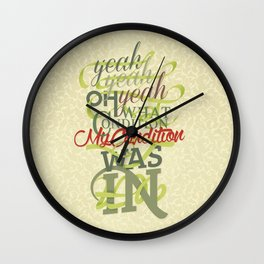 Just Dropped In Wall Clock