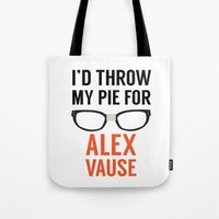 alex vause Tote Bags featuring I'd Throw My Pie for Alex Vause by Zharaoh