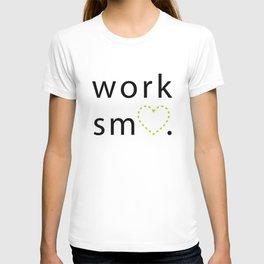 Work Smart T-shirt