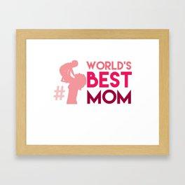 World's Best Mom Mothers Day Gift - Shirt Framed Art Print