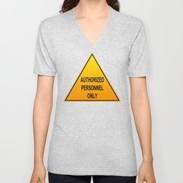 Authorized Personnel Only with American spelling Unisex V-Neck