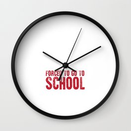 Born to Ride Forced to Stay in School Funny Kids T-shirt Wall Clock