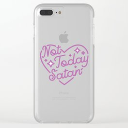 not today satan III Clear iPhone Case