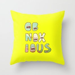 Obnoxious Throw Pillow