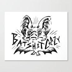 Batshit Crazy Canvas Print