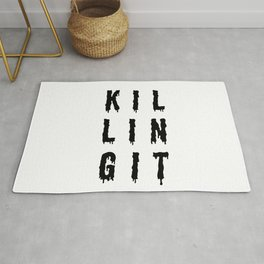 KILLING IT   Art Saying Quotes Rug
