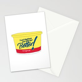 i can't believe you like her better Stationery Cards