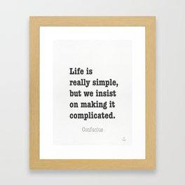 Confucius quote 11 Framed Art Print