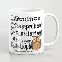 Tickle Your Catastrophe Coffee Mug